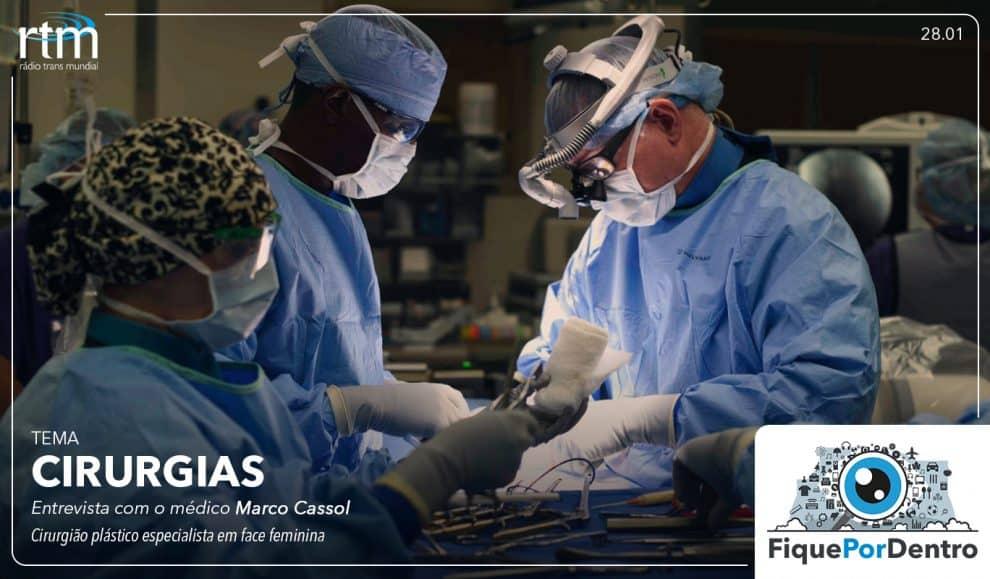 Cirurgia Plástica mal sucedida – Entrevista Dr. Marco Cassol