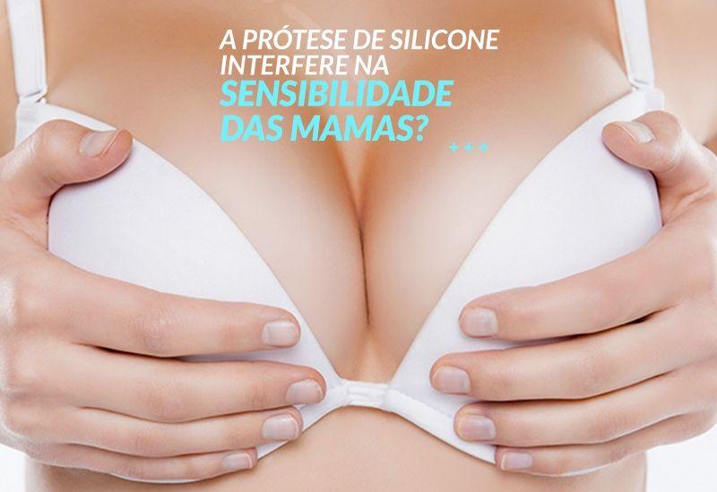 Silicone interfere na sensibilidade da mama?